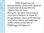 dro fixed interval