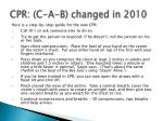 cpr c a b changed in 2010
