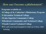 how can i become a phlebotomist