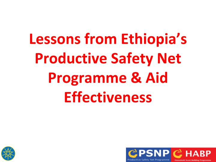 lessons from ethiopia s productive safety net programme aid effectiveness n.