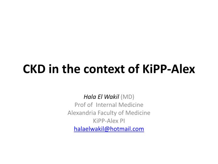 ckd in the context of kipp alex n.