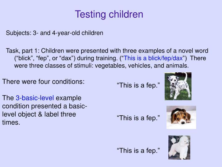 Testing children