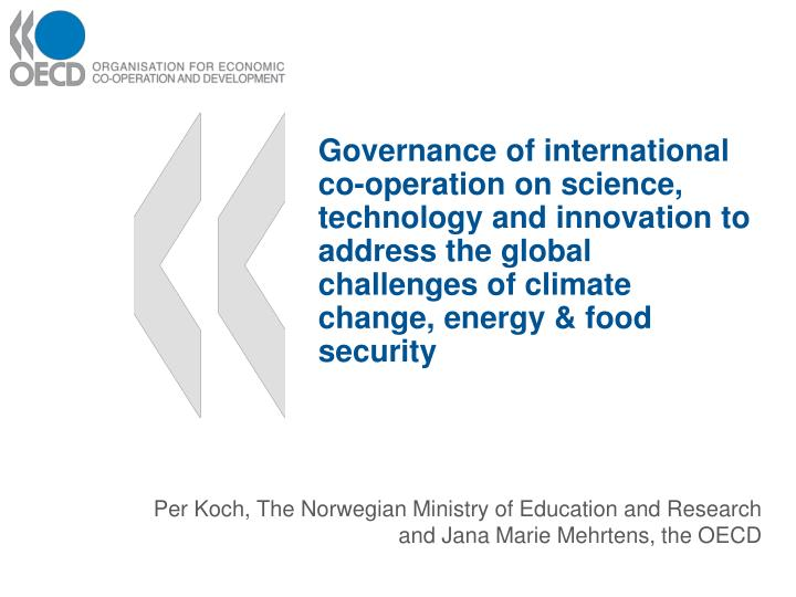 per koch the norwegian ministry of education and research and jana marie mehrtens the oecd n.