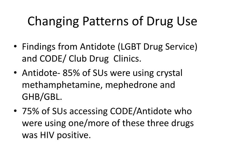 Changing Patterns of Drug Use