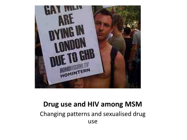 Drug use and HIV among MSM