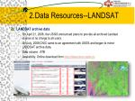 2 data resources landsat