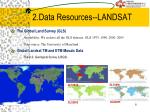 2 data resources landsat1