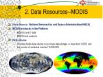 2 data resources modis1