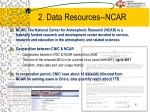 2 data resources ncar
