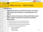3 multi services model online