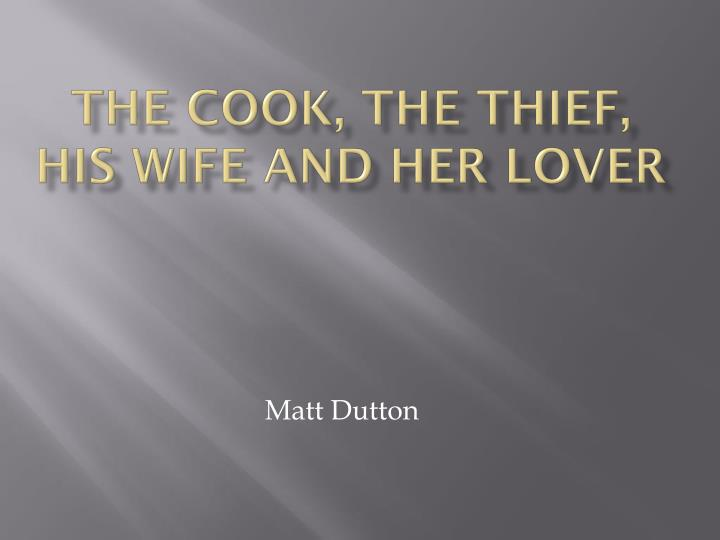 the cook the thief his wife and her lover n.