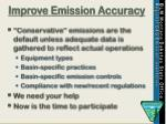 improve emission accuracy