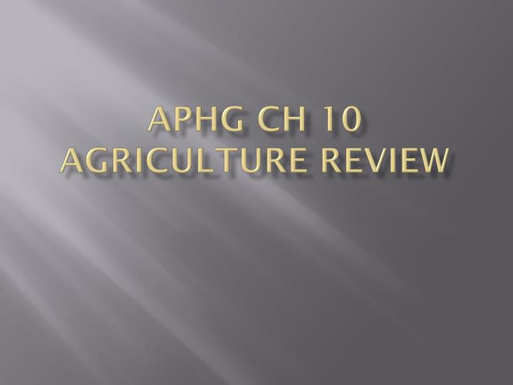 aphg ch 10 agriculture review n.
