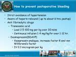 how to prevent postoperative bleeding
