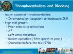 thromboembolism and bleeding