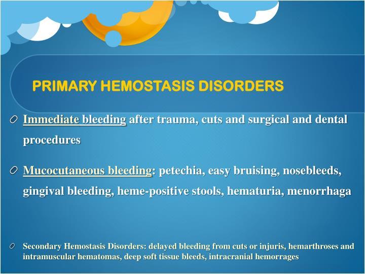 PRIMARY HEMOSTASIS DISORDERS