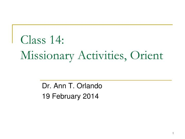 class 14 missionary activities orient n.