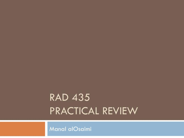 rad 435 practical review n.