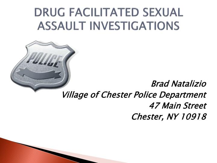 drug facilitated sexual assault investigations n.