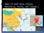 maps of east asia china manchuria korea and taiwan
