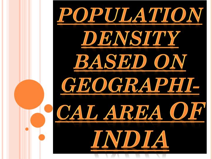 population density based on geographi cal area of india n.