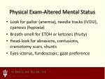 physical exam altered mental status