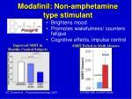 modafinil non amphetamine type stimulant