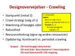 designovervejelser crawling