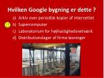 hvilken google bygning er dette1