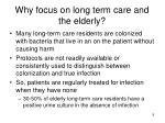 why focus on long term care and the elderly