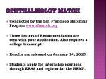 ophthalmolgy match
