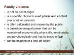 f amily violence