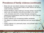 prevalence of family violence continued