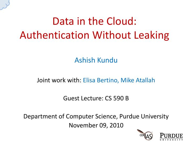 data in the cloud authentication without leaking n.