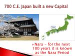 700 c e japan built a new capital