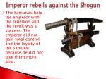 emperor rebells against the shogun