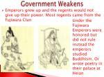 government weakens