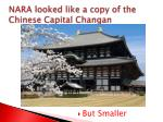 nara looked like a copy of the chinese capital changan