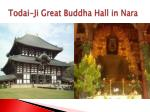 todai ji great buddha hall in nara