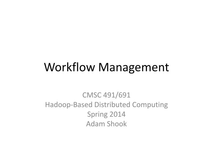 workflow management n.