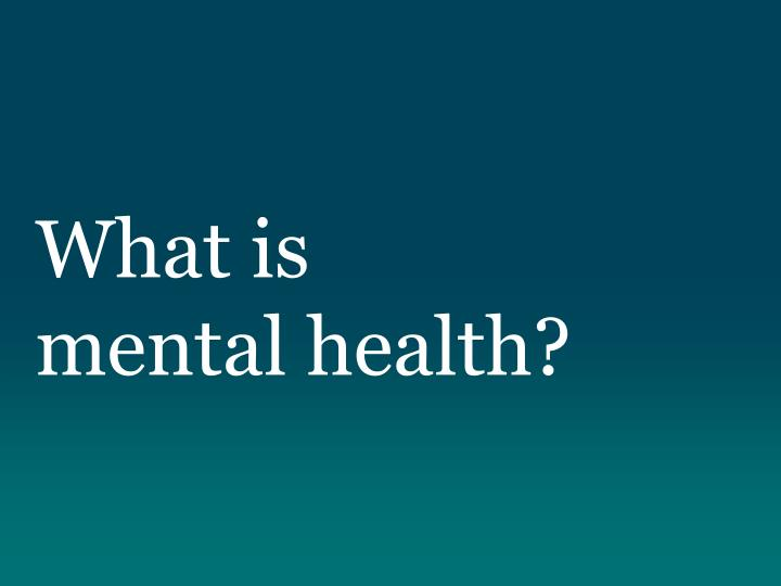 what is mental health n.