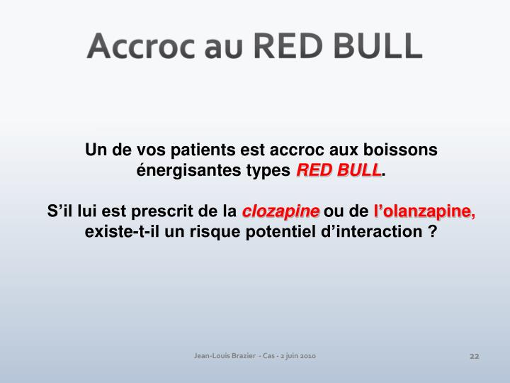 Accroc au RED BULL
