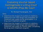 evaluating voucher based contingencies in a drug court sacpa prop 36 court