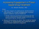 increasing engagement in prison based drug treatment
