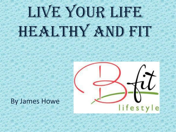 live your life healthy and fit n.