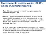 processamento anal tico on line olap on line analytical processing1