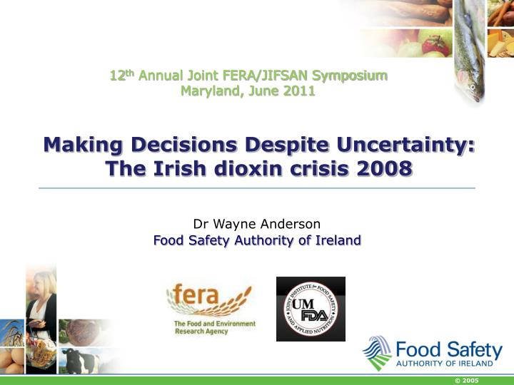 making decisions despite uncertainty the irish dioxin crisis 2008 n.