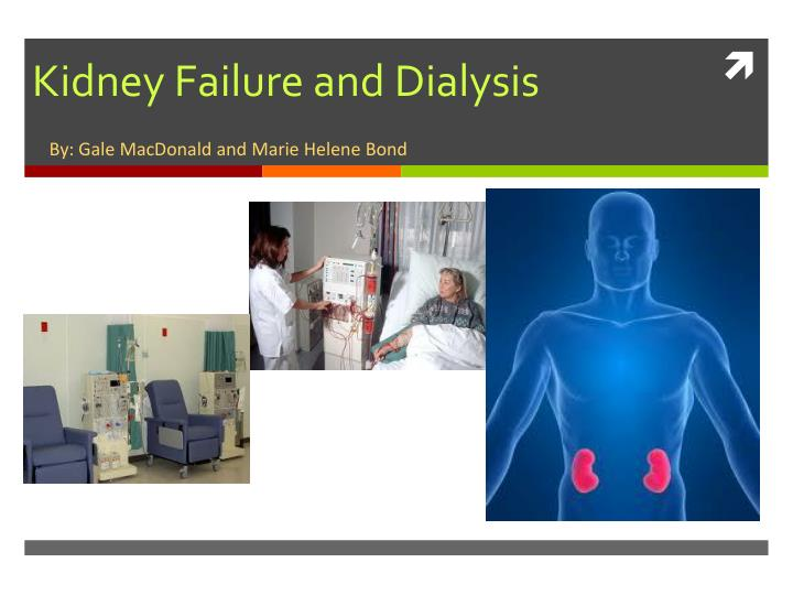 kidney failure and dialysis n.