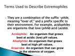 terms used to describe extremophiles