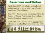 desertions and strikes